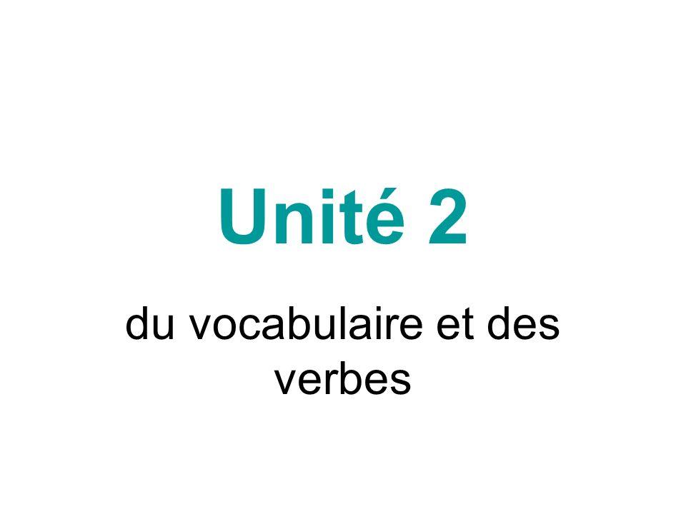 du vocabulaire et des verbes