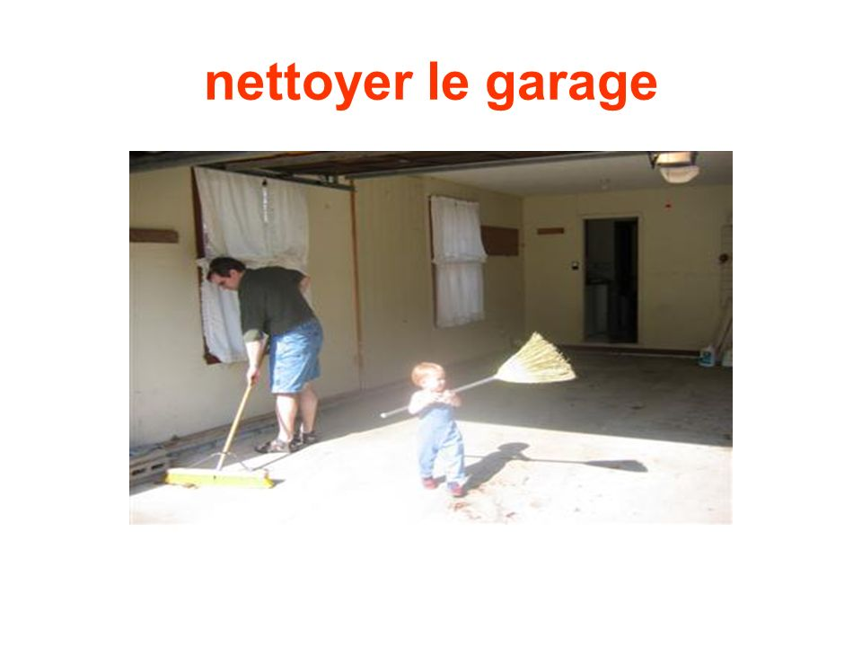 nettoyer le garage