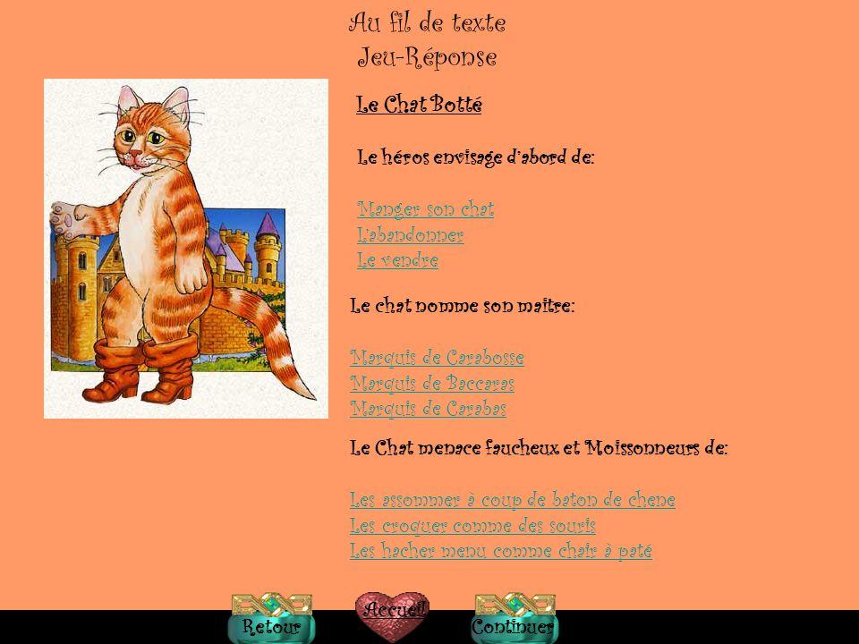 Au fil de texte Jeu-Réponse Le Chat Botté