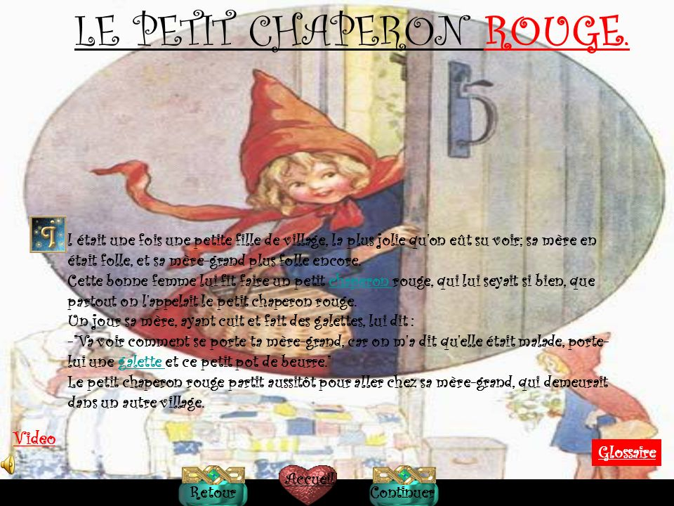LE PETIT CHAPERON ROUGE.