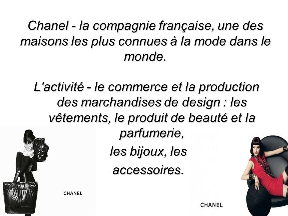 Chanel - la compagnie française, une des maisons les plus connues à la mode dans le monde.