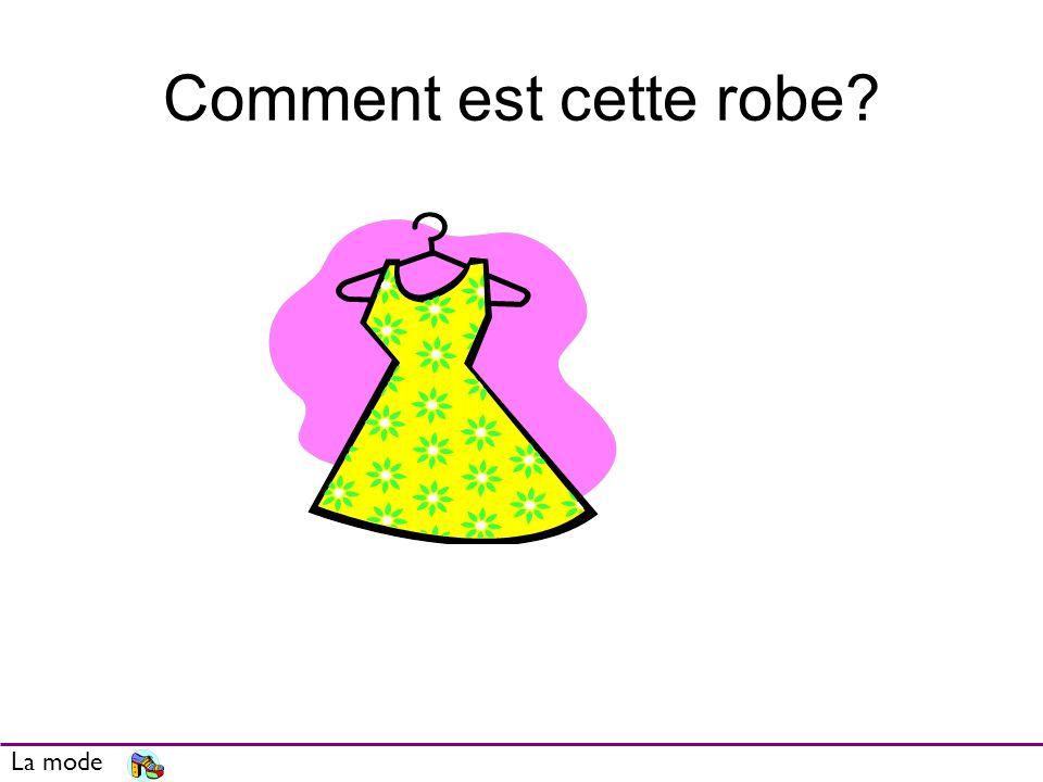 Comment est cette robe La mode