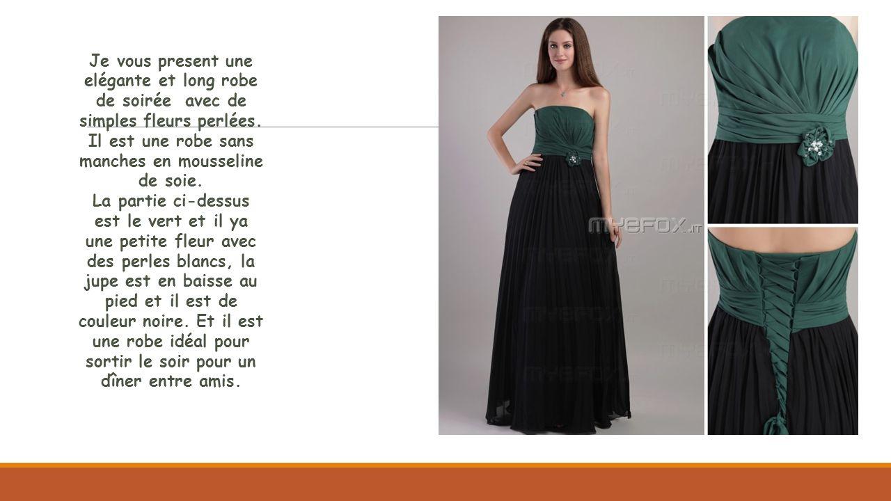 Je vous present une elégante et long robe de soirée avec de simples fleurs perlées. Il est une robe sans manches en mousseline de soie.
