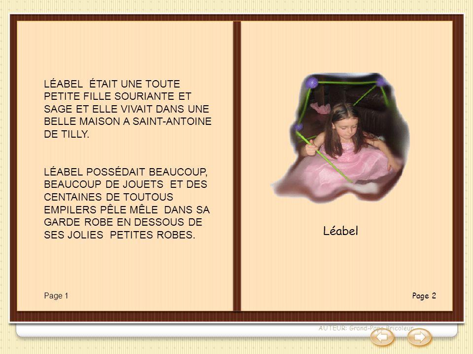 La sorcière Carabosse LÉABEL ÉTAIT UNE TOUTE PETITE FILLE SOURIANTE ET SAGE ET ELLE VIVAIT DANS UNE BELLE MAISON A SAINT-ANTOINE DE TILLY.