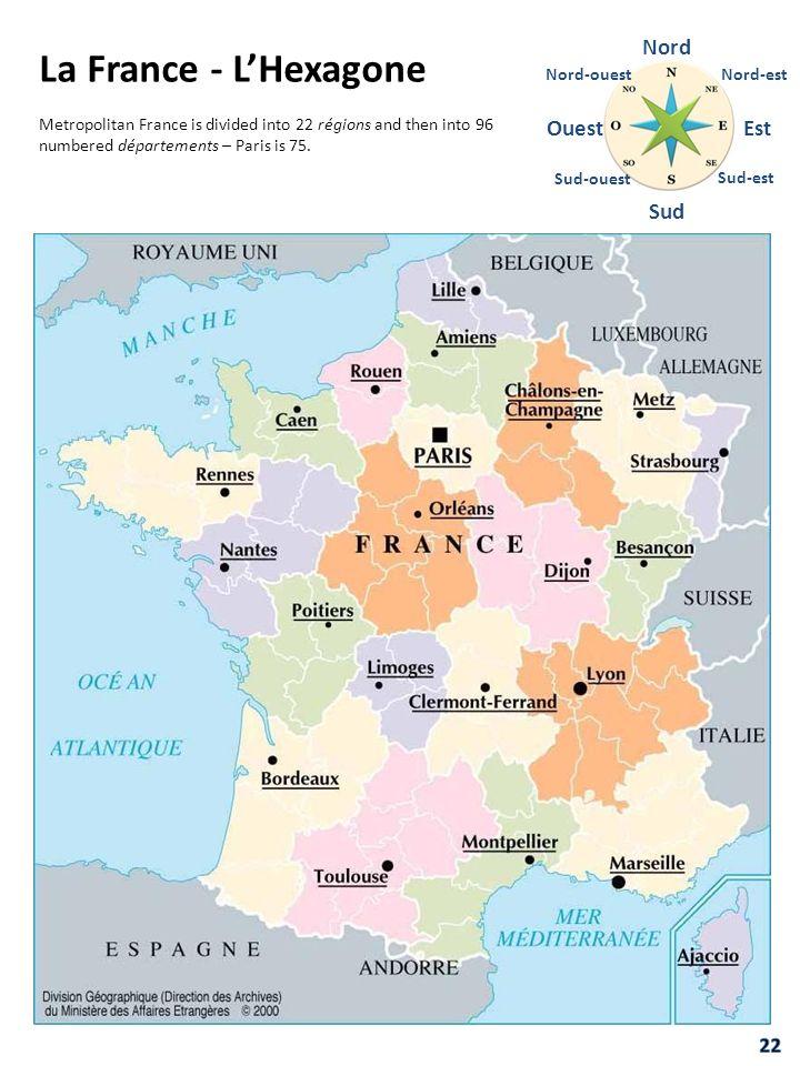 La France - L'Hexagone Nord Ouest Est Sud 22