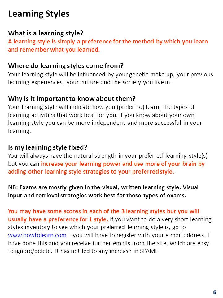 Learning Styles What is a learning style