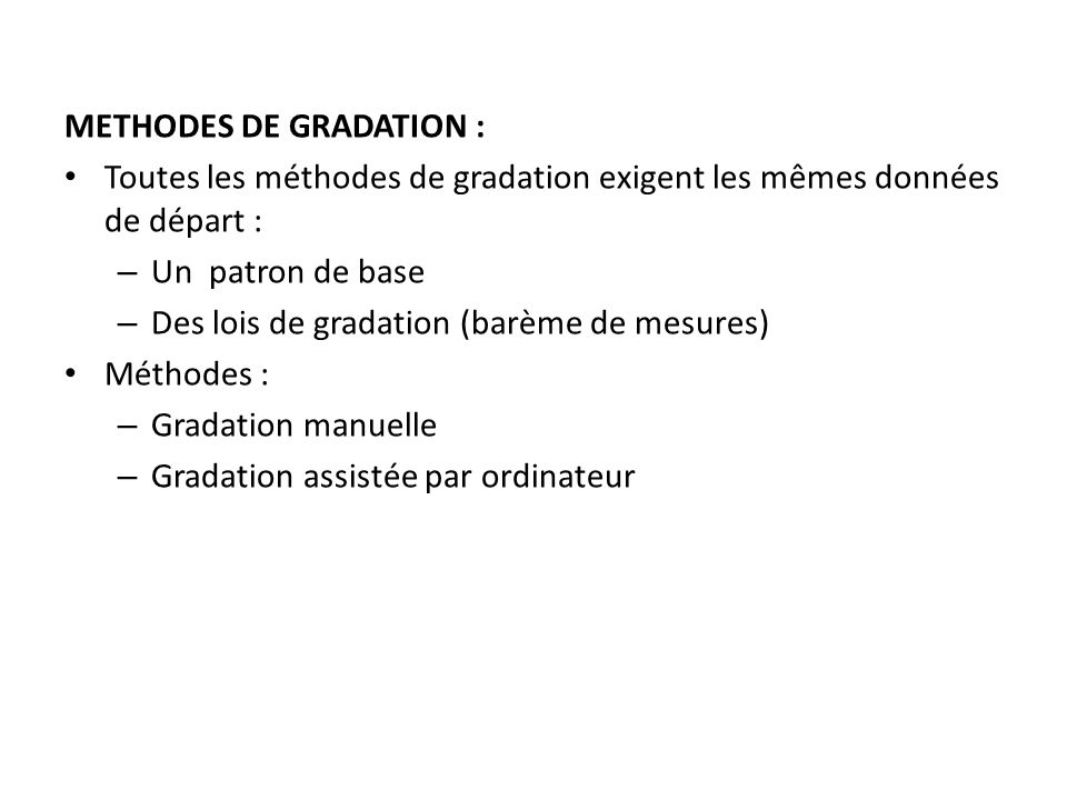 METHODES DE GRADATION :