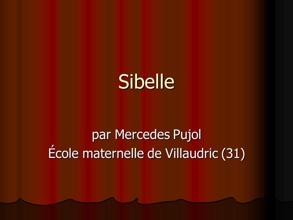 par Mercedes Pujol École maternelle de Villaudric (31)