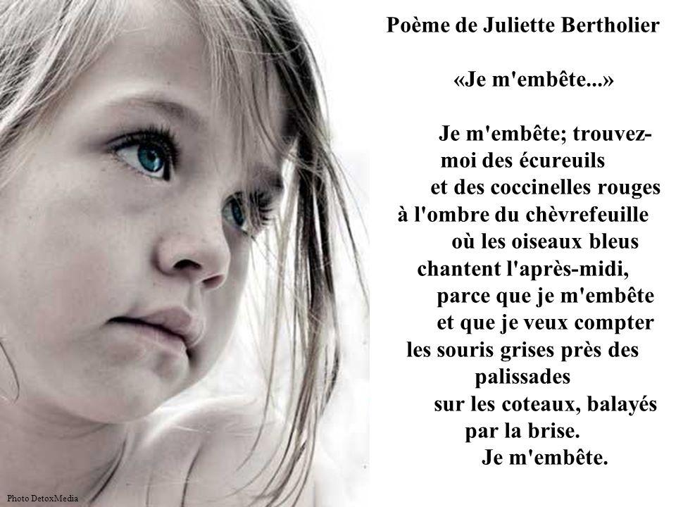 Poème de Juliette Bertholier «Je m embête