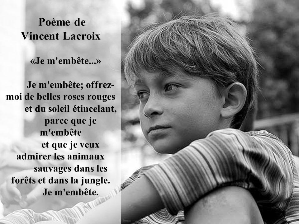 Poème de Vincent Lacroix «Je m embête