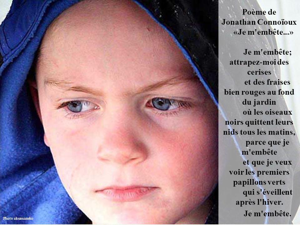 Poème de Jonathan Connoïoux «Je m embête