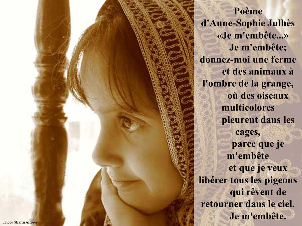 Poème d Anne-Sophie Julhès «Je m embête