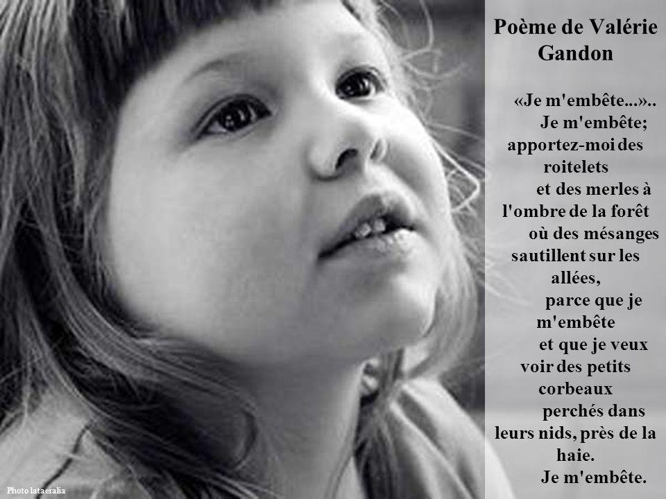 Poème de Valérie Gandon «Je m embête. »