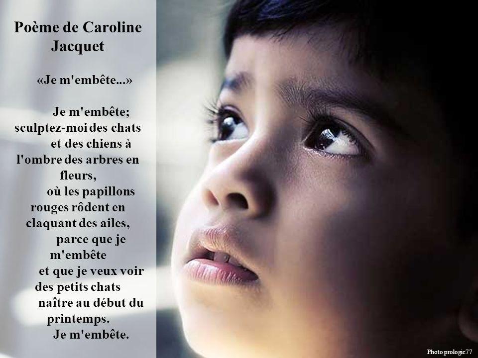 Poème de Caroline Jacquet «Je m embête