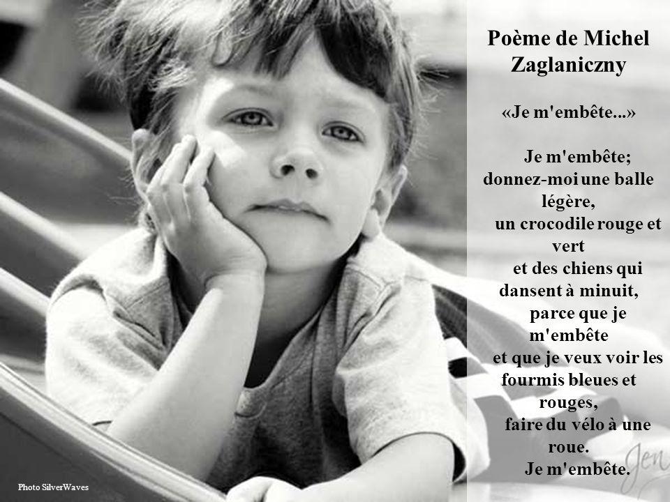 Poème de Michel Zaglaniczny «Je m embête