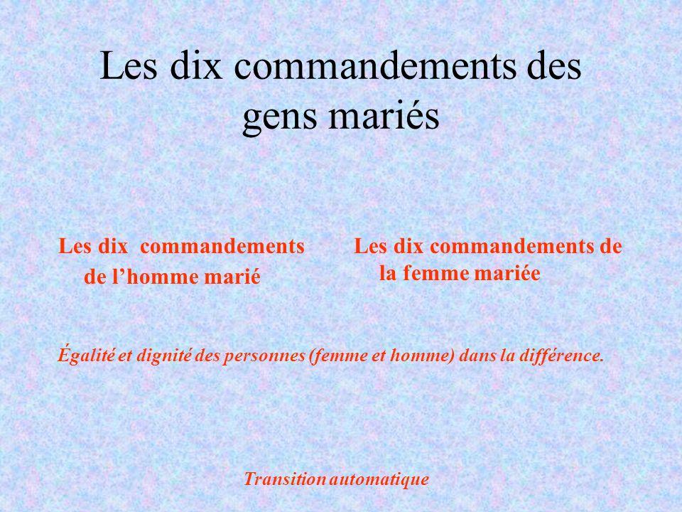 Les dix commandements des gens mariés