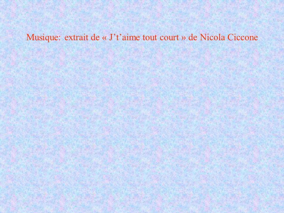 Musique: extrait de « J't'aime tout court » de Nicola Ciccone