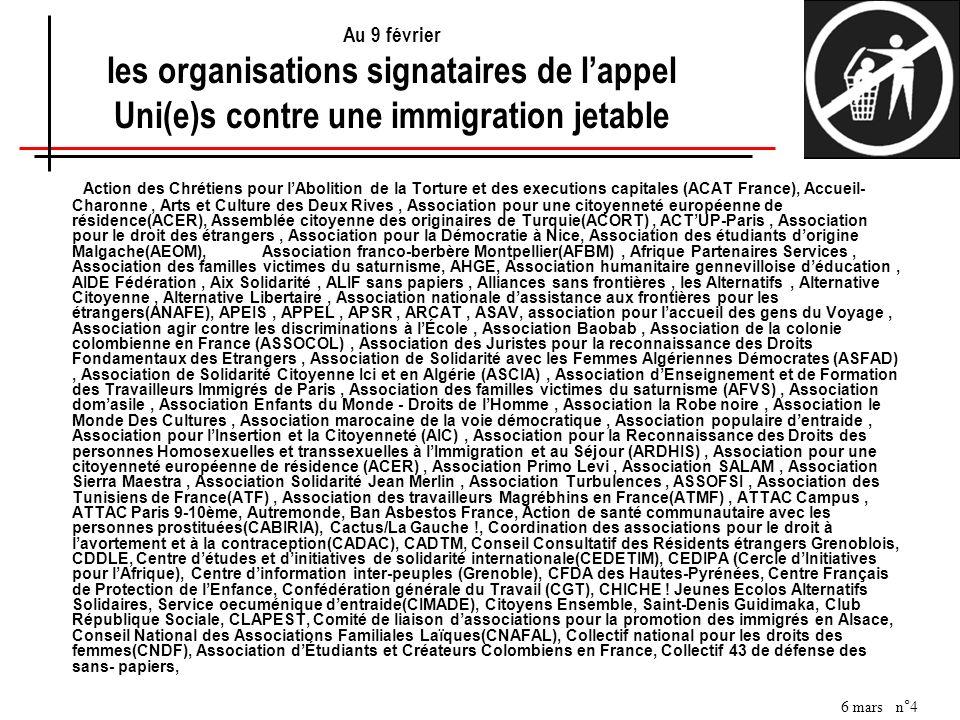 Au 9 février les organisations signataires de l'appel Uni(e)s contre une immigration jetable
