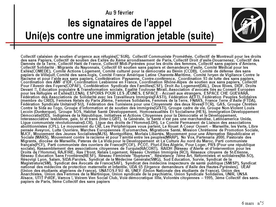 Au 9 février les signataires de l'appel Uni(e)s contre une immigration jetable (suite)