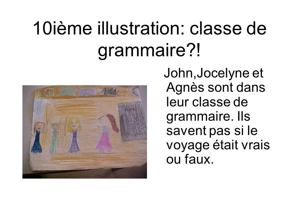 10ième illustration: classe de grammaire !