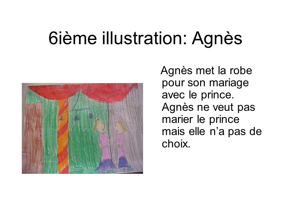 6ième illustration: Agnès
