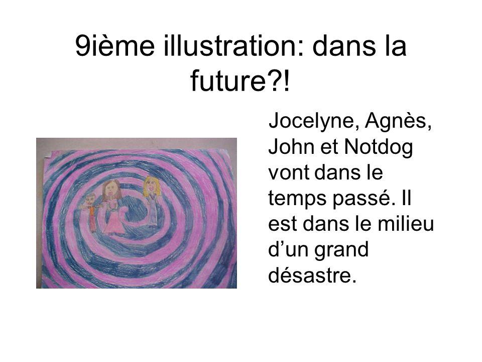 9ième illustration: dans la future !