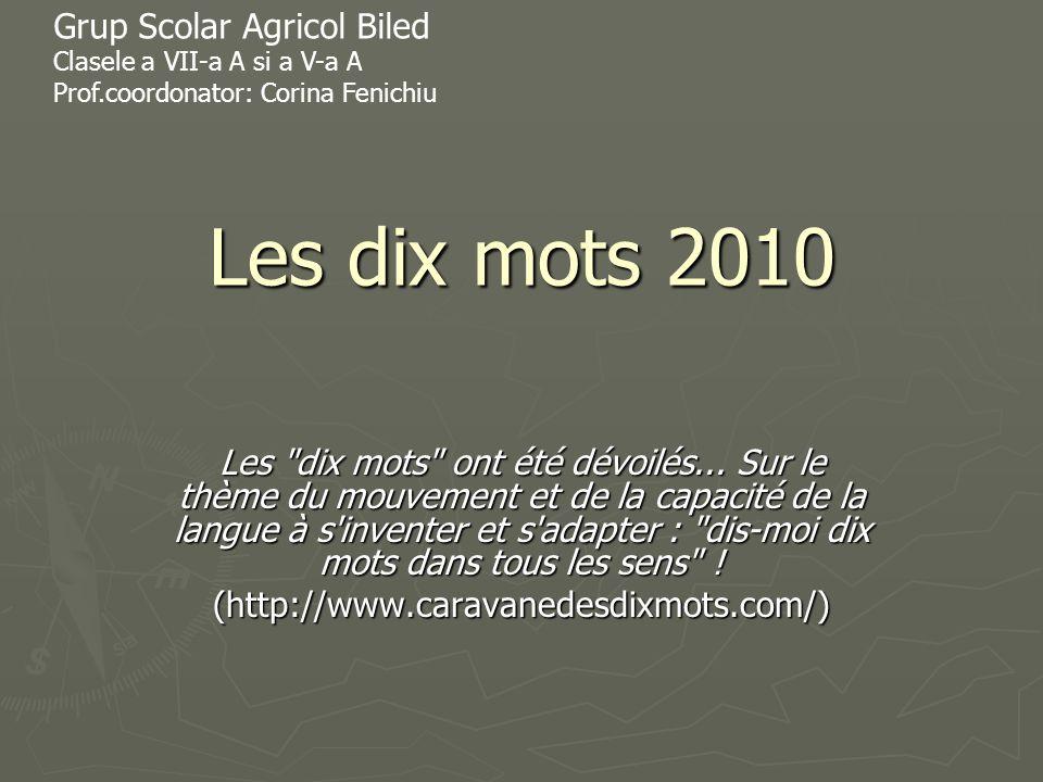 Les dix mots 2010 Grup Scolar Agricol Biled