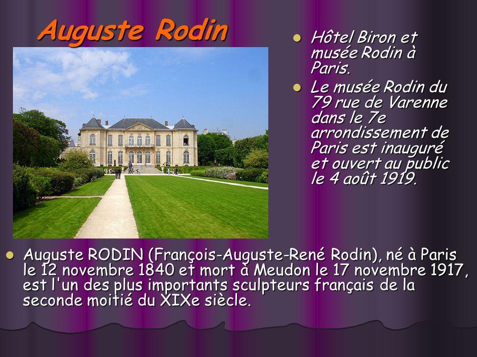Auguste Rodin Hôtel Biron et musée Rodin à Paris.