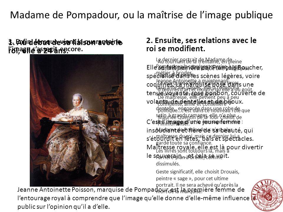 Madame de Pompadour, ou la maîtrise de l'image publique