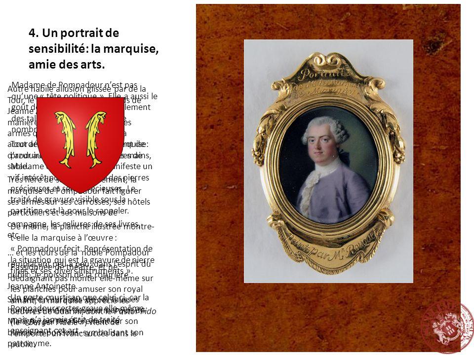 4. Un portrait de sensibilité: la marquise, amie des arts.