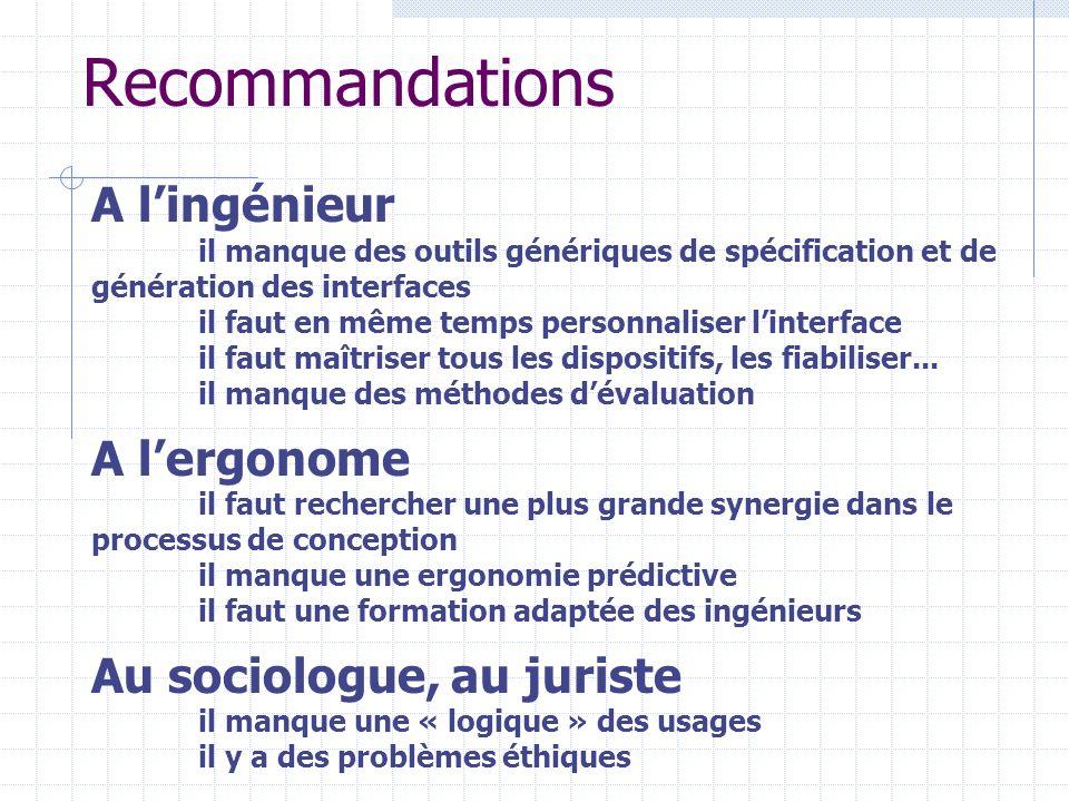 Recommandations A l'ingénieur A l'ergonome Au sociologue, au juriste