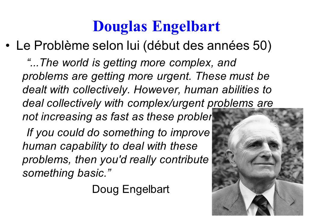 Douglas Engelbart Le Problème selon lui (début des années 50)