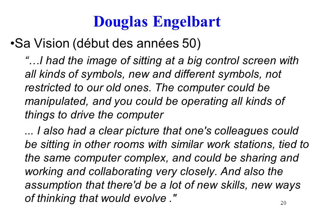 Douglas Engelbart Sa Vision (début des années 50)