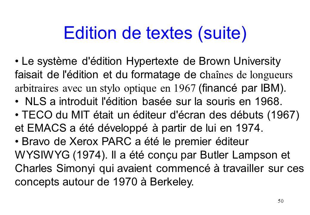 Edition de textes (suite)