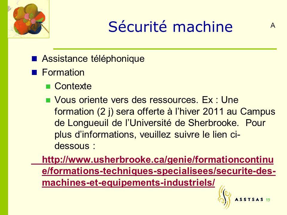 Sécurité machine Assistance téléphonique Formation Contexte