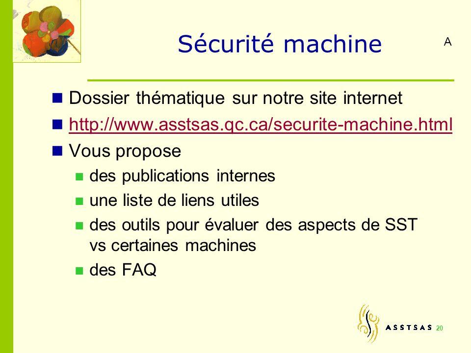 Sécurité machine Dossier thématique sur notre site internet
