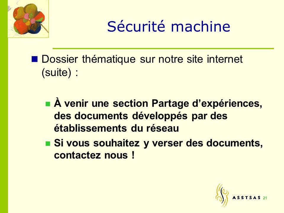 Sécurité machine Dossier thématique sur notre site internet (suite) :
