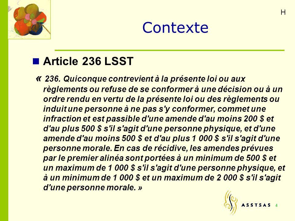 H Contexte. Article 236 LSST.