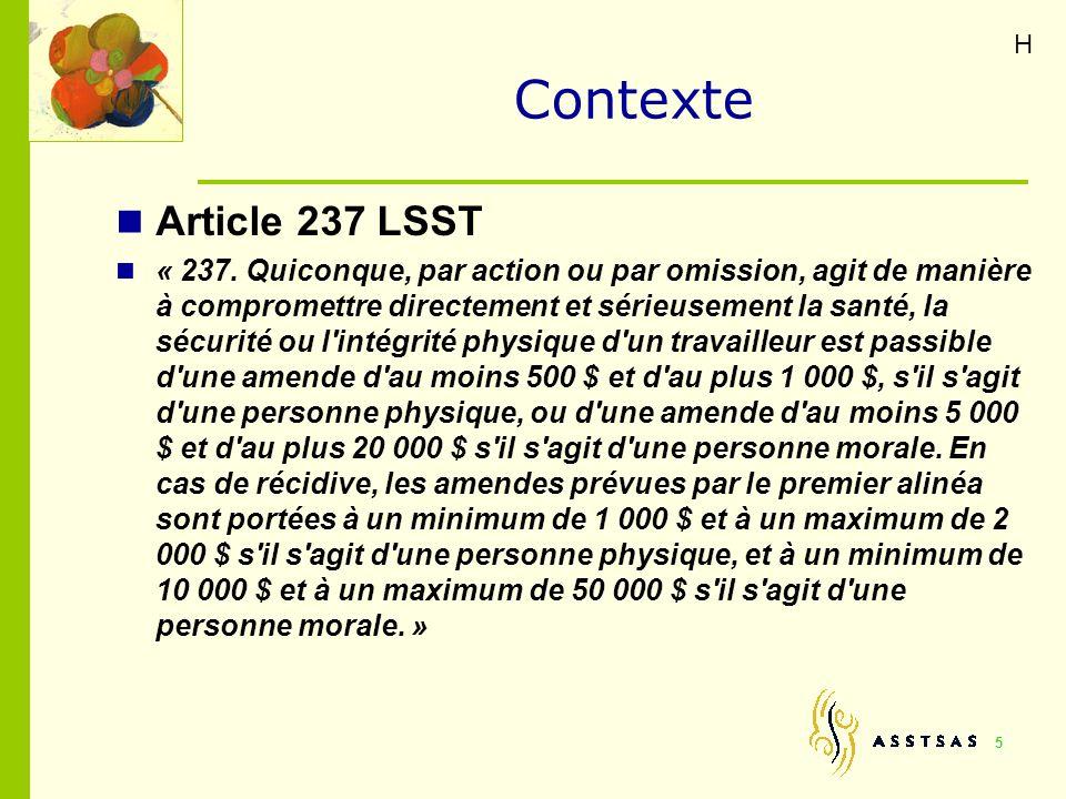 H Contexte. Article 237 LSST.