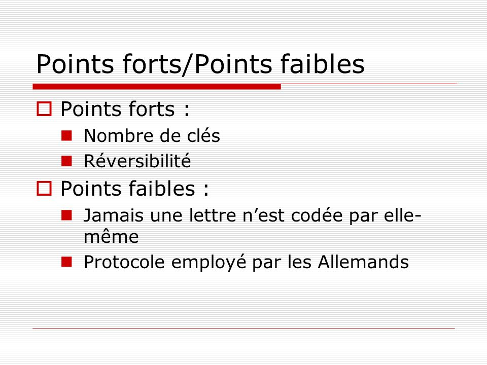 Points forts/Points faibles