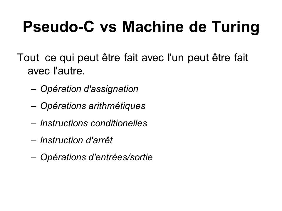 Pseudo-C vs Machine de Turing