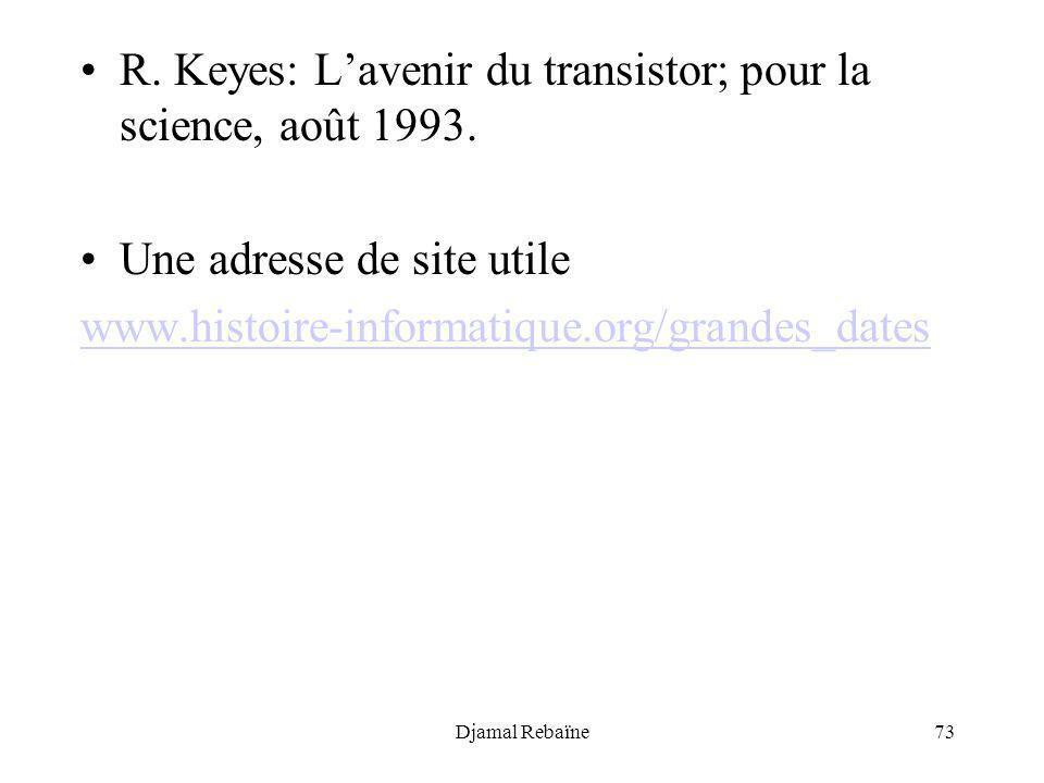 R. Keyes: L'avenir du transistor; pour la science, août 1993.