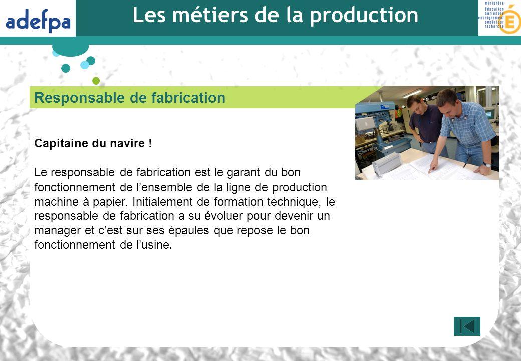 Les métiers de la production