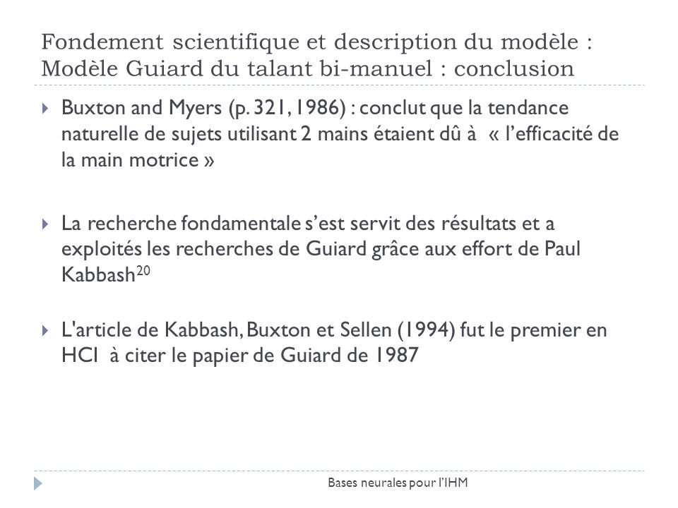 Fondement scientifique et description du modèle : Modèle Guiard du talant bi-manuel : conclusion