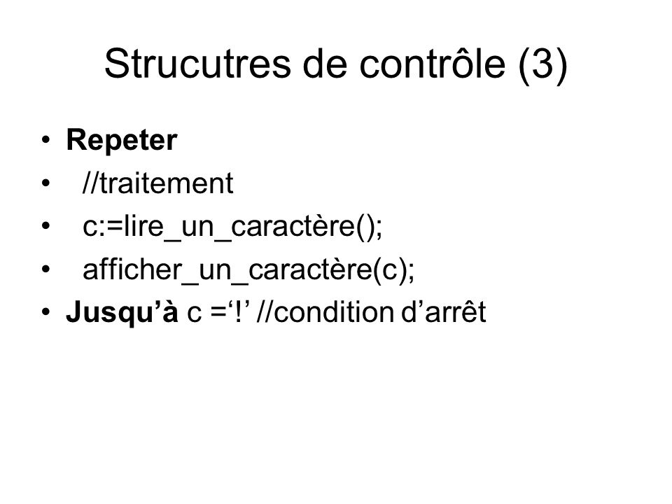 Strucutres de contrôle (3)