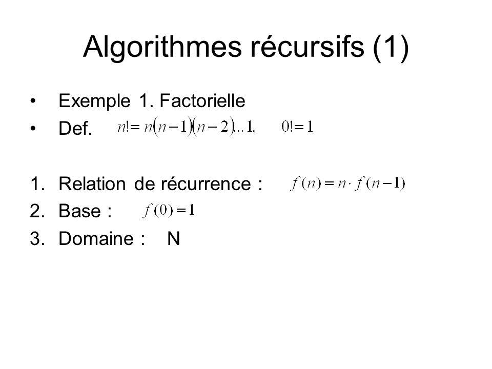 Algorithmes récursifs (1)