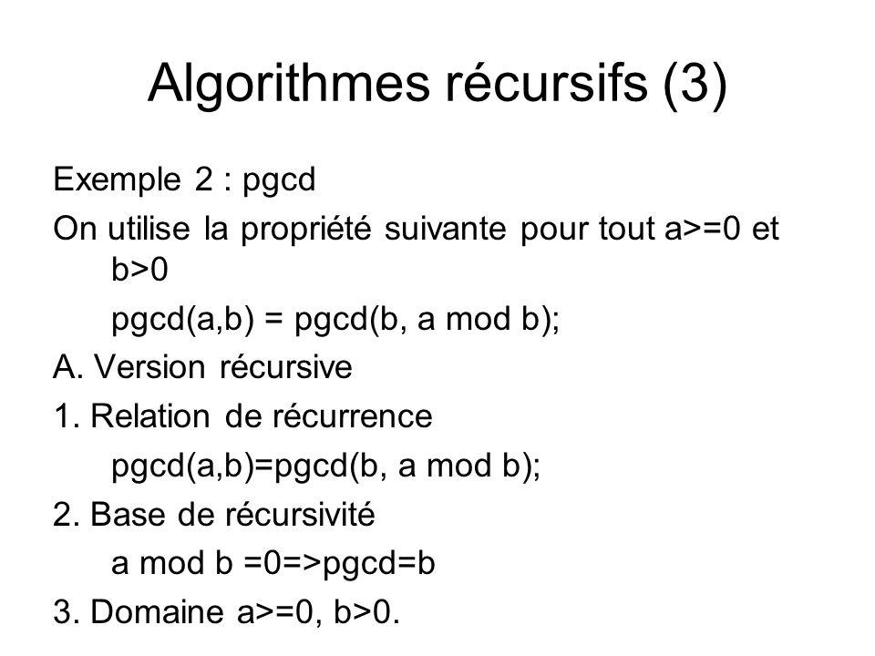 Algorithmes récursifs (3)