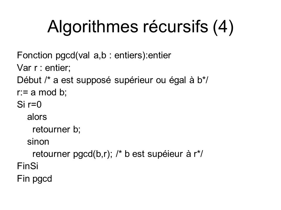 Algorithmes récursifs (4)