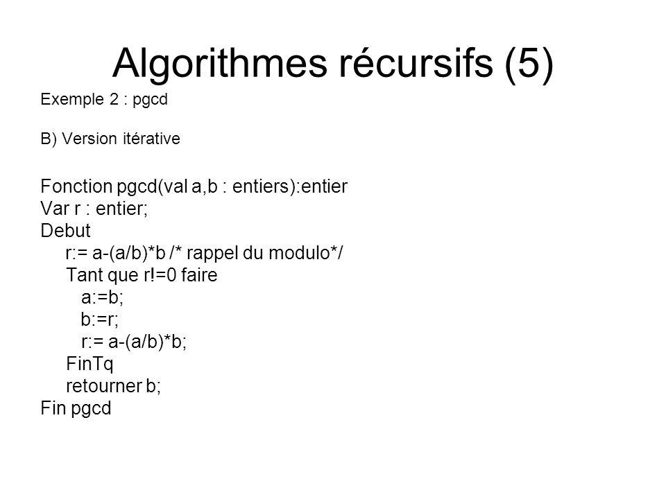 Algorithmes récursifs (5)