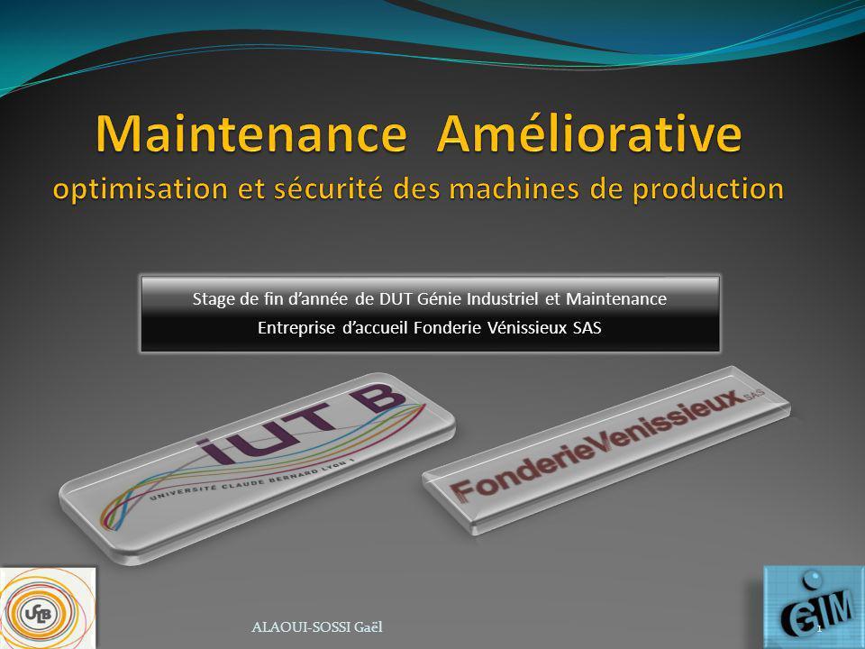 Maintenance Améliorative optimisation et sécurité des machines de production